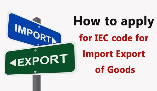 IEC code for Import and Export of Goods