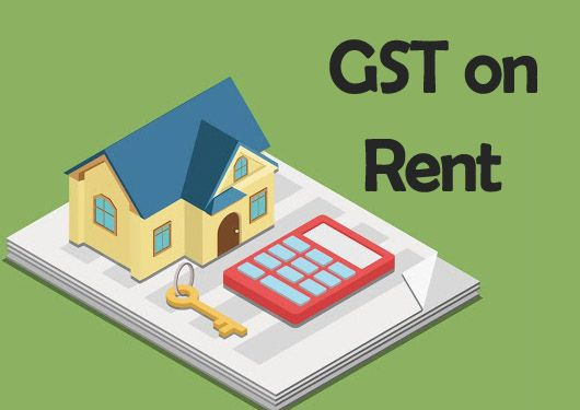 GST on Rent - Gst on rental income for residential property India