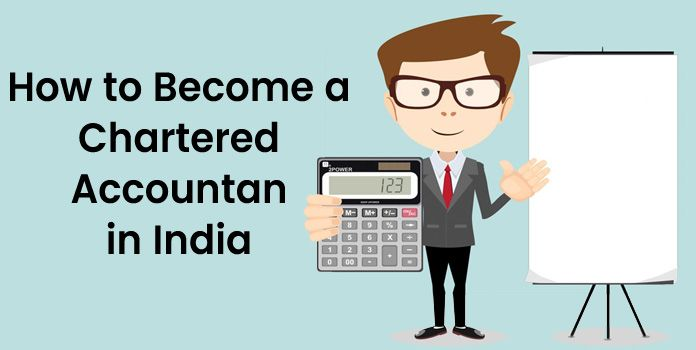 How to Become a Chartered Accountant in India - Best CA Guide