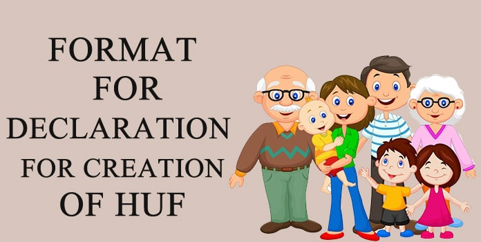 HUF deed format - Declaration for Creation of HUF