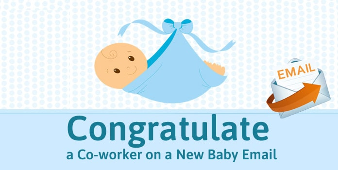 Congratulate a Coworker on New Baby Email, new baby announcement email