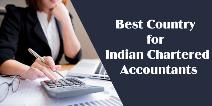 Best Country for Indian Chartered Accountants, West Asia, Australia and Singapore Good Indian CAs