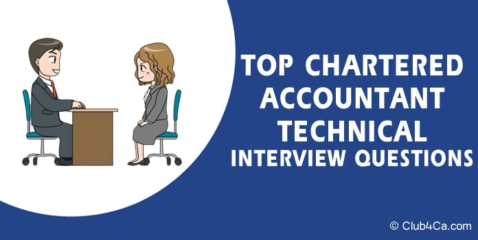 Chartered Accountant CA Technical Interview Questions
