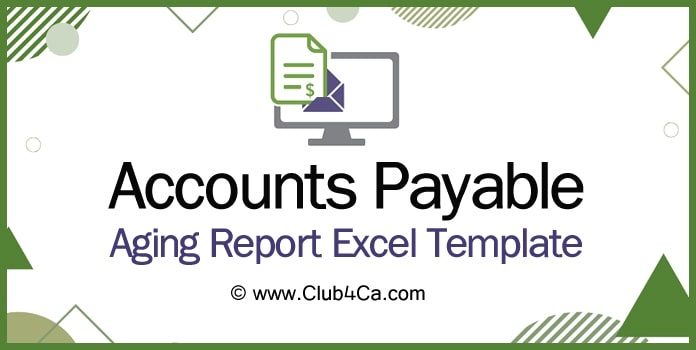 Accounts Payable Aging Report Excel Template