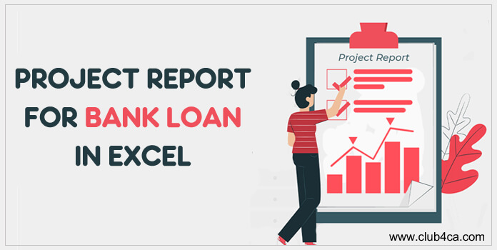 Sample Project Report for Bank Loan Excel Format