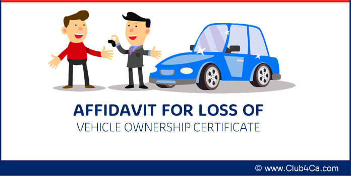 Affidavit Format for lost Loss of Ownership Certificate to Vehicle