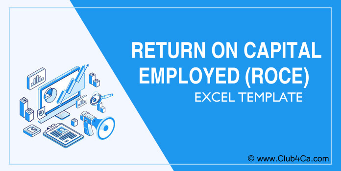 Return on Capital Employed (ROCE) Excel Template