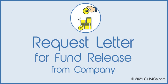 Sample Request letter for fund release from Company